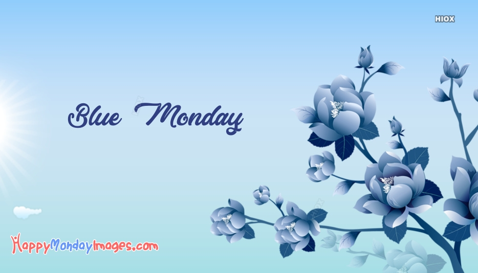 Blue Monday Images, Pictures