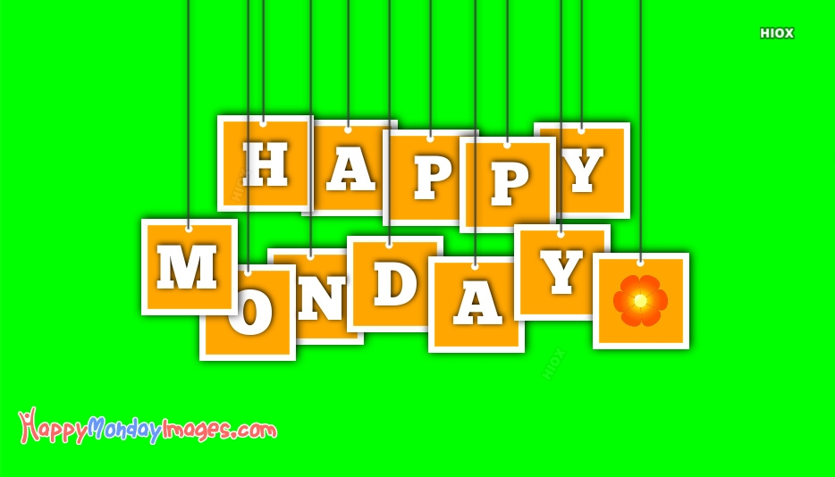 Happy Monday Images, Pictures For Free Download