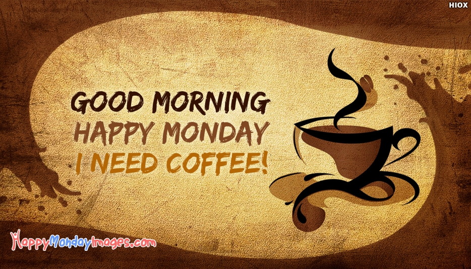 Happy Monday Images with Coffee