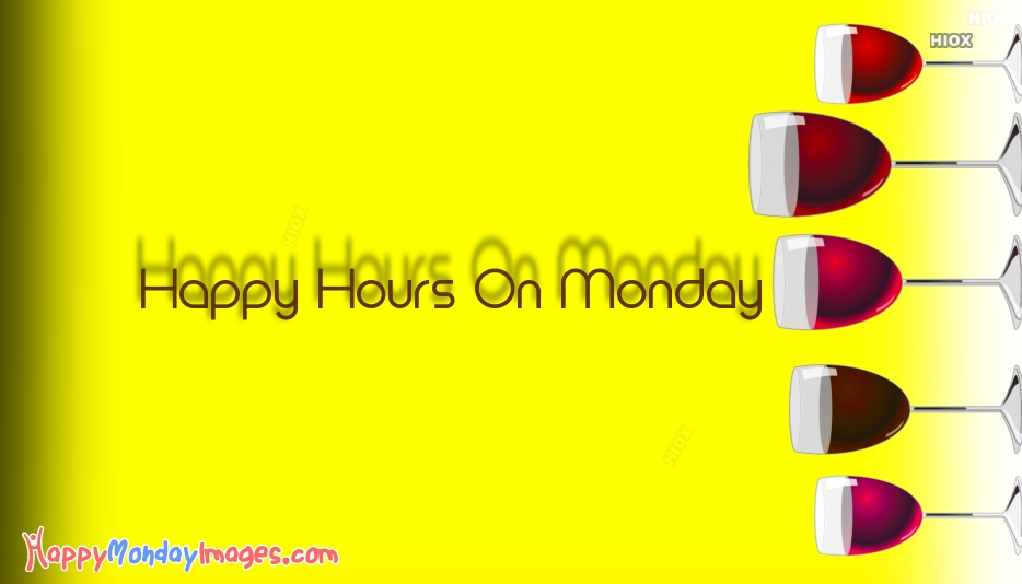 Happy Hours On Monday