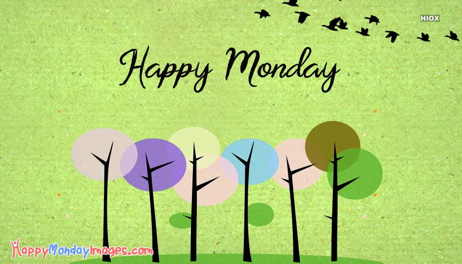 Happy Monday Greetings