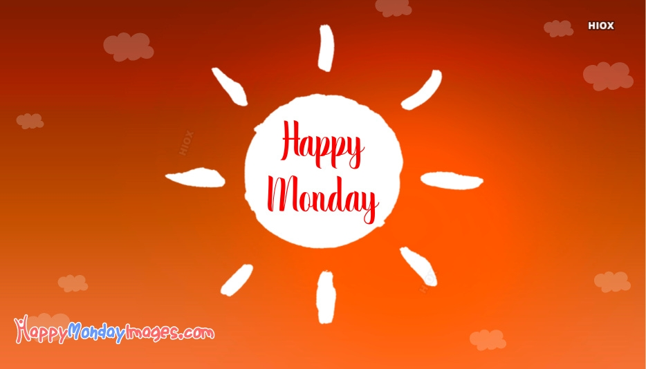Happy Monday Images for Beautiful