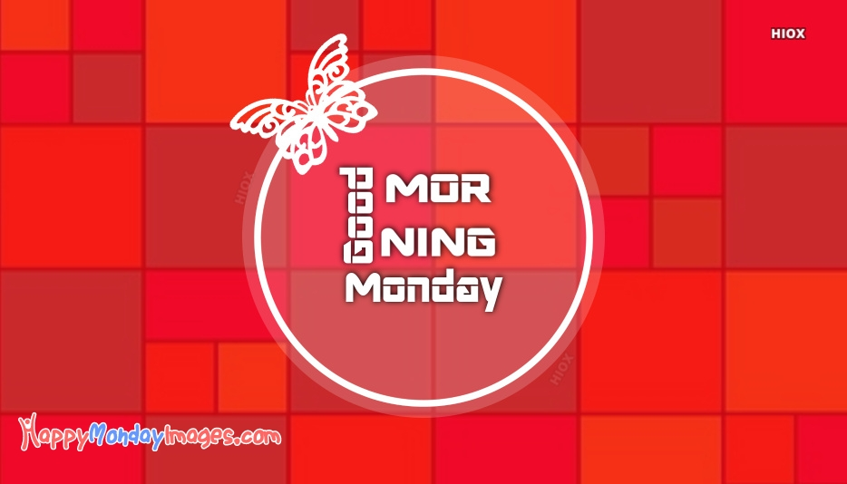 Happy Monday Morning Images, Wishes