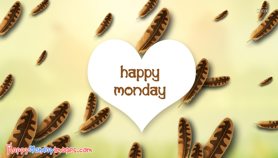 Happy Monday Images for February