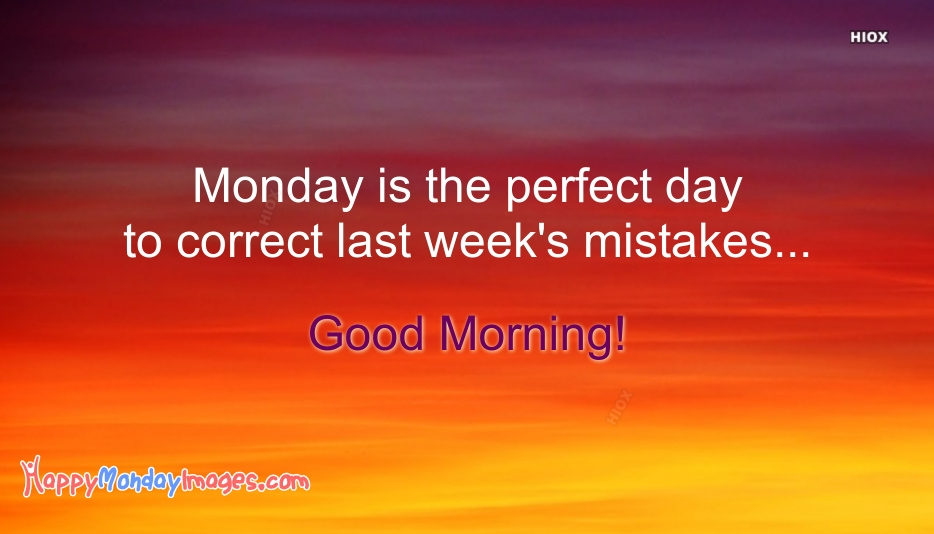 Happy Monday Good Morning Quotes