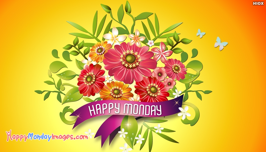 Happy Monday Greetings - Happy Monday Images for Wallpaper