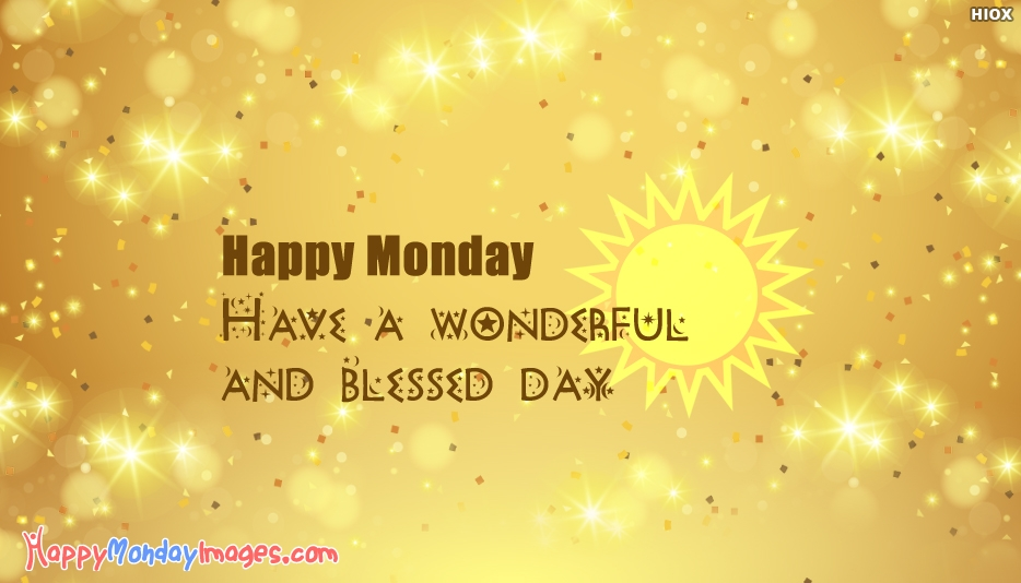 Happy Monday. Have A Wonderful and Blessed Day - Happy Thursday Wallpaper Images