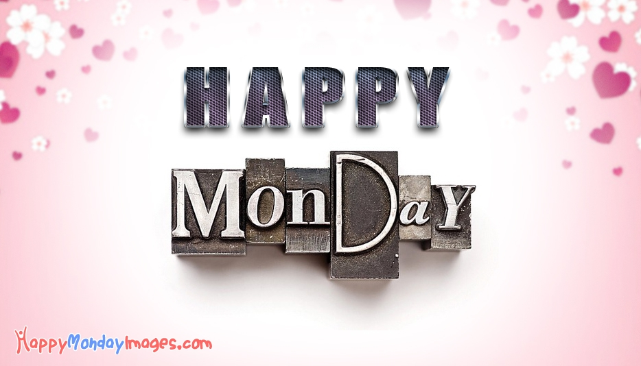 Happy Monday Pictures For Love