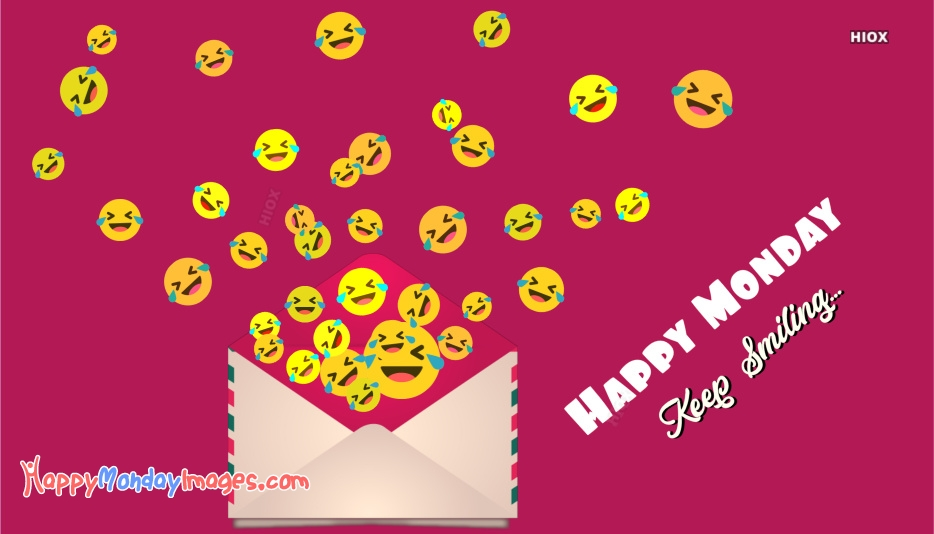 Happy Monday Keep Smiling