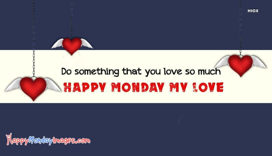 Happy Monday Love Quotes