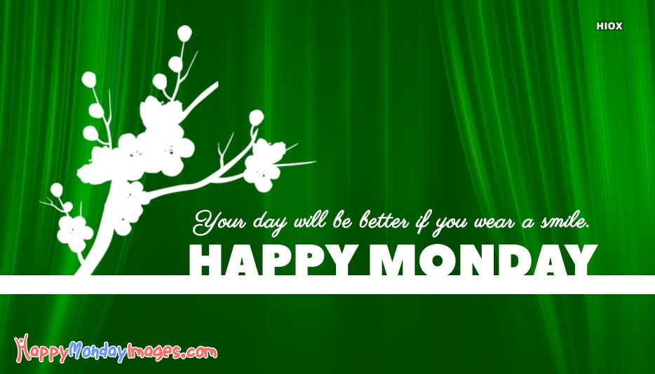 Happy Monday Images for Smile