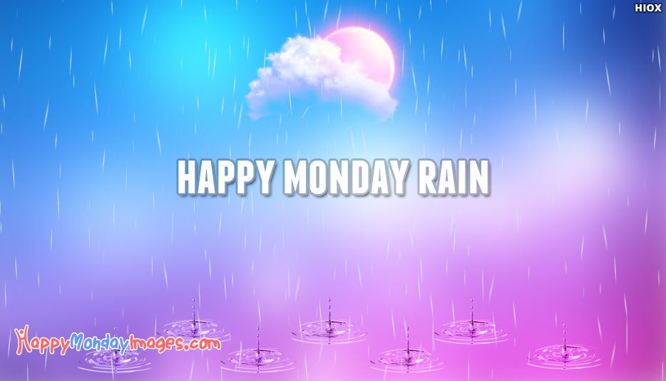 Happy Rainy Monday Images