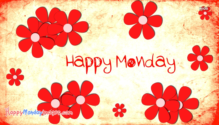 Happy Monday Poster Images, Pictures