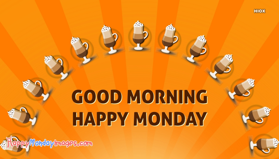 Happy Monday Images for Awesome