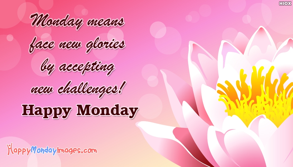 Happy Monday SMS - Inspirational Monday Images