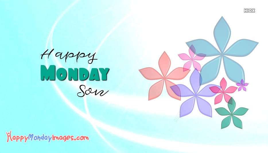 Happy Monday Greetings For Son