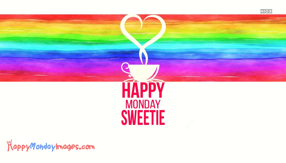 Happy Monday Sweety Wishes Images