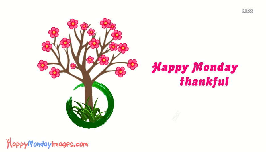 Happy Thankful Monday Images