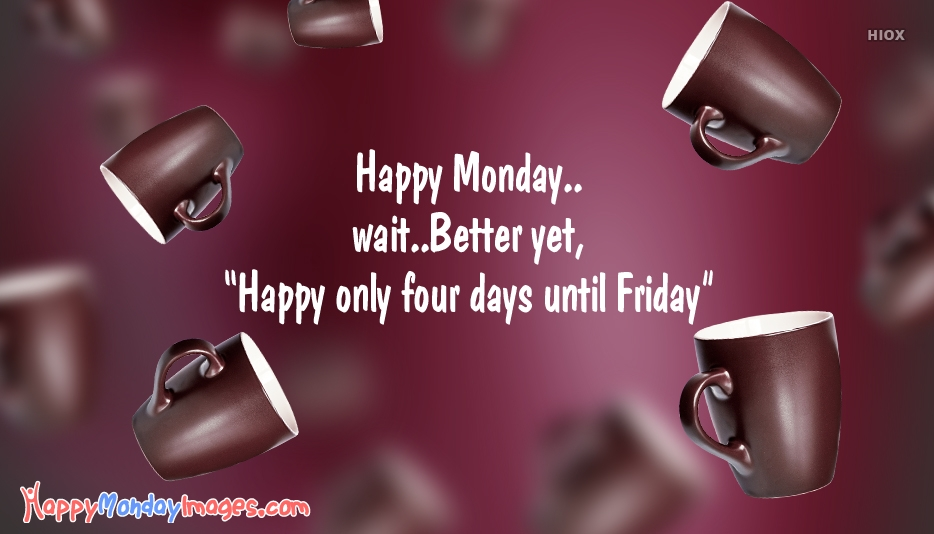 Happy Monday Coffee Cup Images