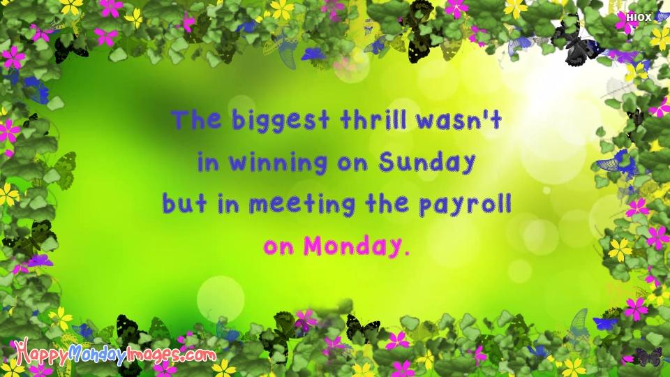 Happy Monday Wishes Quotes