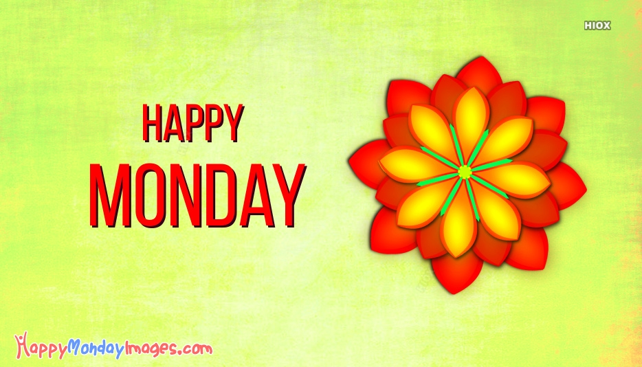 Happy Monday Images for Wallpaper