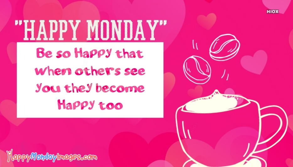 Happy Quotes For Monday