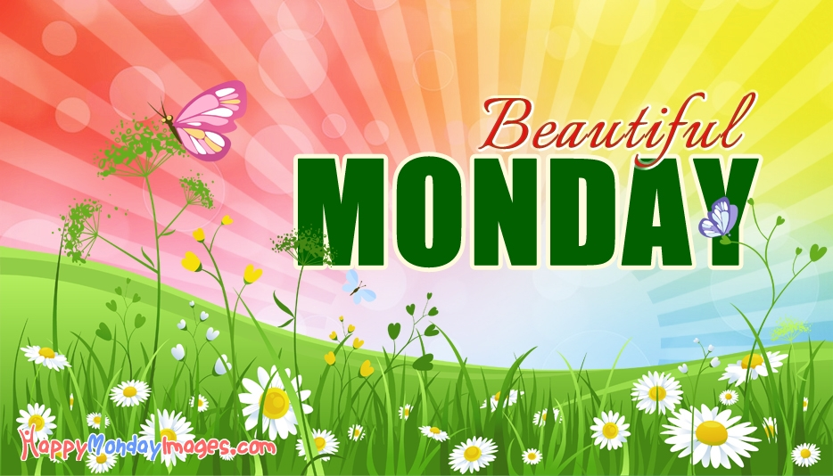 Happy Monday Pictures For FB Sharing