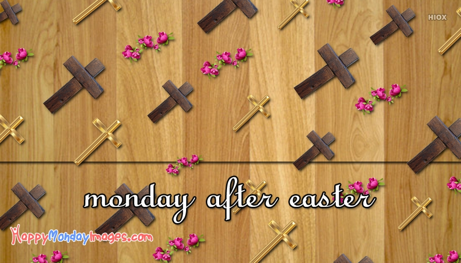 Monday After Easter