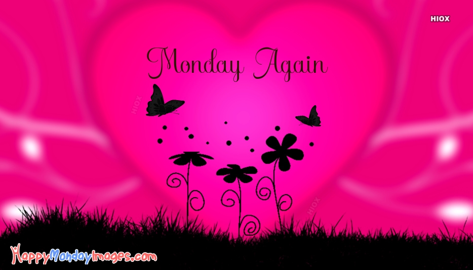 Monday Again Images