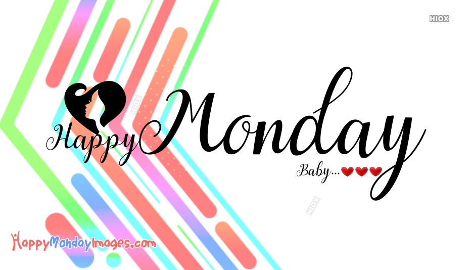 Happy Monday My Baby Images, Pictures