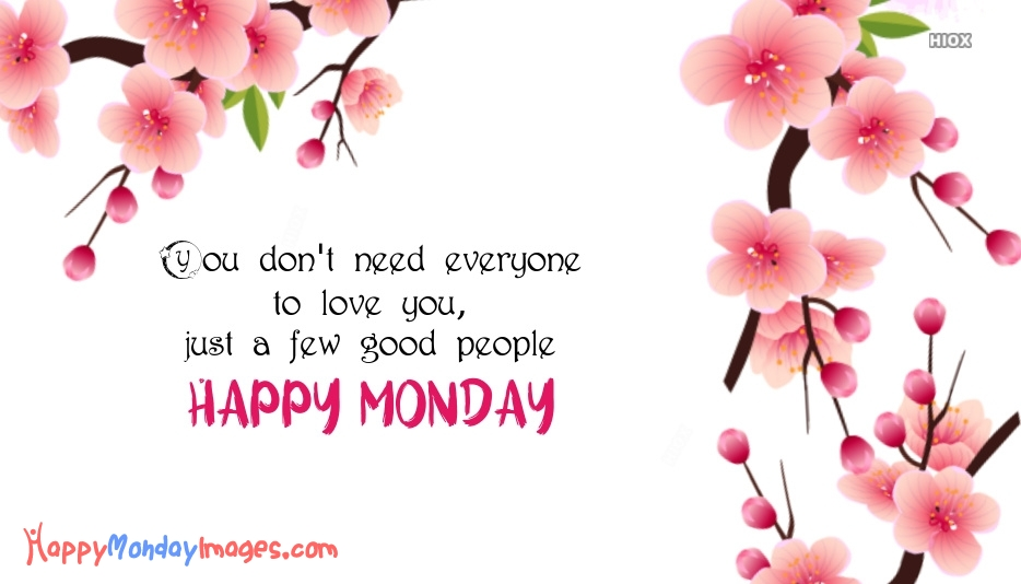 Happy Monday Images for Life Quotes