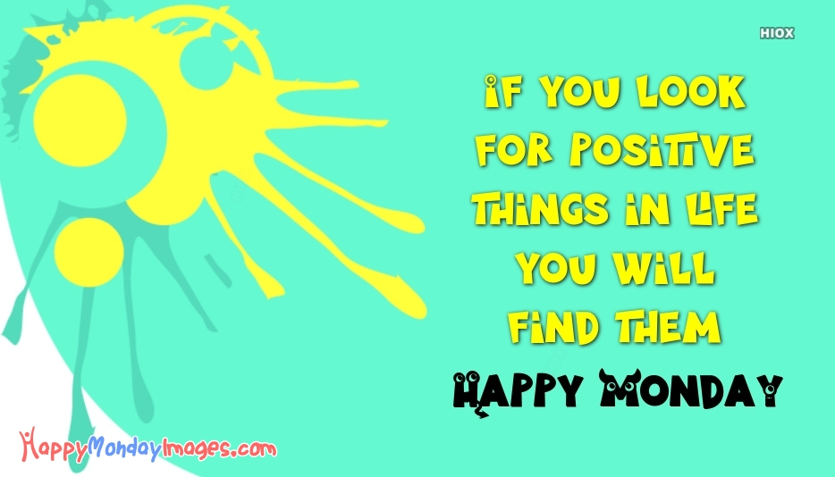Positive Happy Monday Quotes