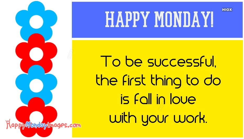 Happy Monday Images for Good Morning