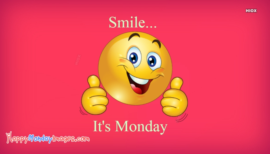 Smile its monday happymondayimages smile its monday thecheapjerseys Gallery