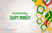 Happy Monday With Good Morning