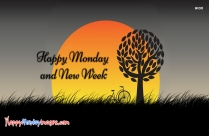 Happy Monday And New Week Images