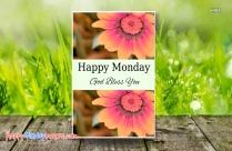 Happy Monday God Bless You