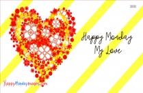 Happy Monday Love