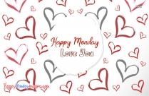 Happy Monday Love You
