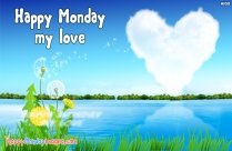 Happy Monday My Love