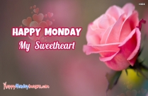 Happy Monday My Sweetheart