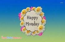 Happy Monday Hd Pic