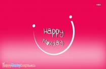 Happy Monday Pink
