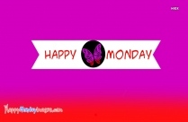 Happy Monday Butterfly Image
