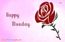 Happy Monday Red Rose Image