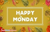 Happy Monday Wallpaper Hd