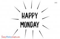 Happy Mondays Images