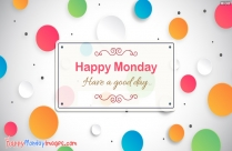 Wonderful Monday Wishes