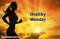 Healthy Monday