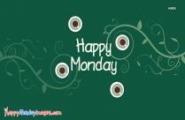 Happy Monday Coffee Quote | It